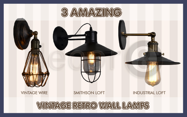 3 Amazing Vintage Retro Wall Lamps