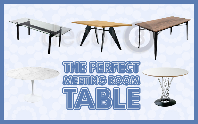 The Perfect Meeting Room Tables