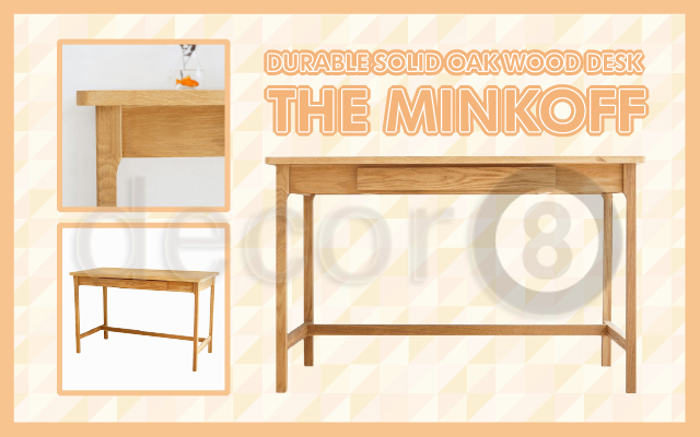 Durable Solid Oak Wood Desk: The Minkoff
