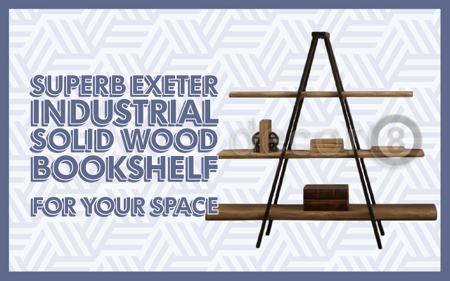 Superb Exeter Industrial Solid Wood Bookshelf For your Space