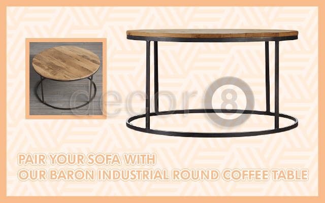 Pair Your Sofa With Our Baron Industrial Round Coffee Table