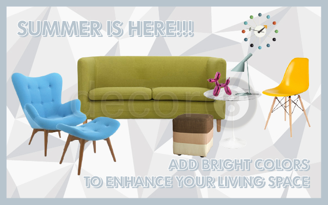 Summer Is Here! Add Bright Colors To Enhance Your Living Space